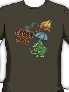 Epoch Fail T-Shirt