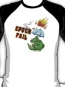 Epoch Fail T-Shirt