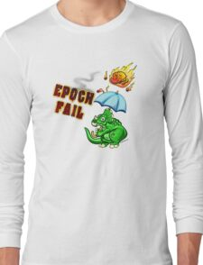 Epoch Fail Long Sleeve T-Shirt