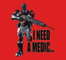 Planetside 2 - Terran Republic - Need a Medic... Unisex T-Shirt