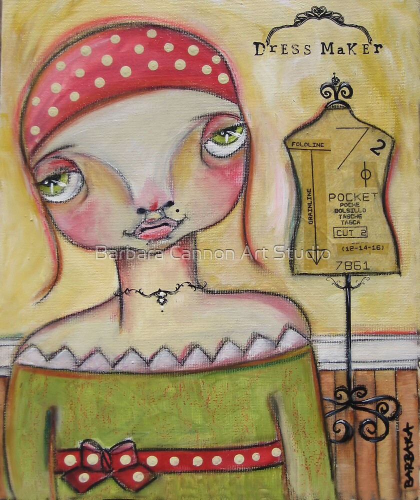 DRESSMAKER by Barbara Cannon Art Studio