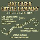 Hat Creek Cattle Company Sign by robotrobotROBOT