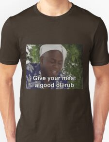 Ainsley Harriott - Give Your Meat a Good Ol' Rub T-Shirt