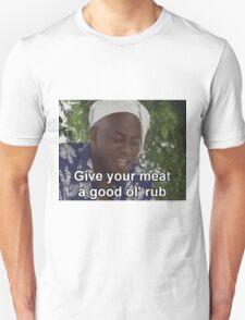 Ainsley Harriott - Give Your Meat a Good Ol' Rub T-Shirt