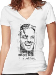 All work and no play makes Jack a dull boy. Women's Fitted V-Neck T-Shirt