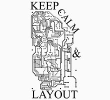Keep Calm & Layout Unisex T-Shirt