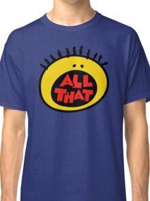 All That Classic T-Shirt