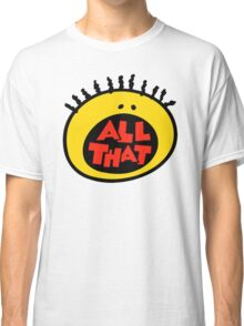 All That Classic T-Shirt