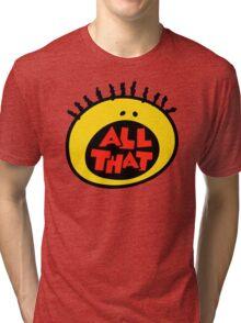 All That Tri-blend T-Shirt