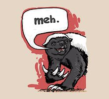 Honey Badger Meh T-Shirt