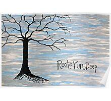 Roots Run Deep Poster