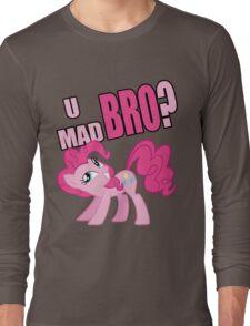 U MAD BRO? Long Sleeve T-Shirt