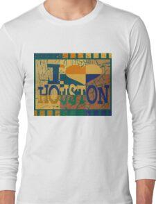 I love Houston and Pop art Long Sleeve T-Shirt