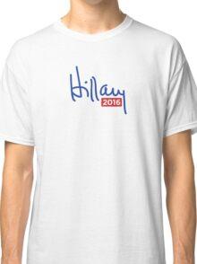 Hillary Clinton 2016 Signature Classic T-Shirt