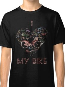 I Love My Bike Classic T-Shirt