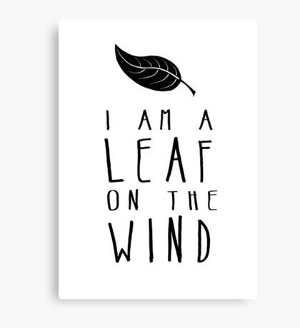 I am a Leaf on the Wind Canvas Print