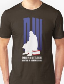 There is a little girl waiting... T-Shirt