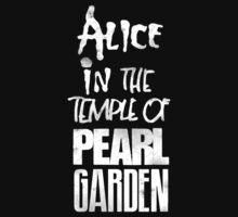 Alice In The Temple Of Pearl Garden by Alternative Art Steve