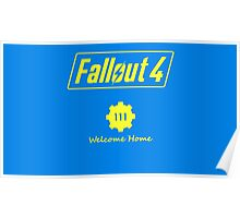 Fallout 4 Welcome Home Poster