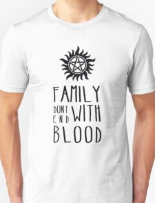 Family Dont End with Blood Unisex T-Shirt