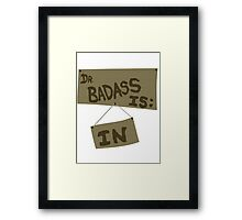 Supernatural - DR. BADASS: IS IN Framed Print