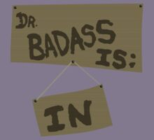 Supernatural - DR. BADASS: IS IN by bitchfacesam