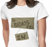 Supernatural - DR. BADASS: IS IN Womens Fitted T-Shirt