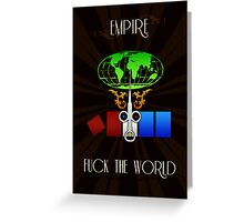 Empire FTW Greeting Card