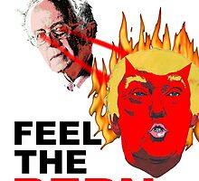 Feel The Bern by 8thDimension