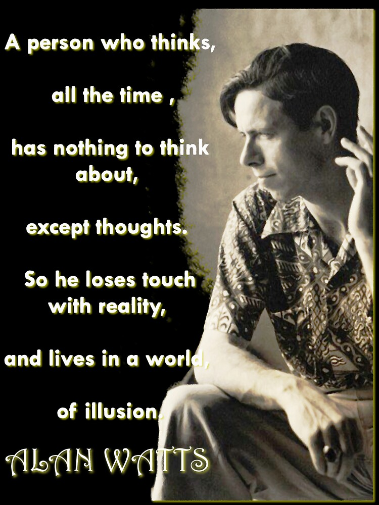 Alan Watts - On Illusion - Prints and Cards by (Particle) Quark