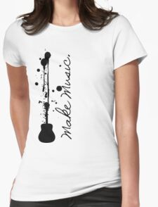 Make Music (Acoustic Guitar) Womens Fitted T-Shirt