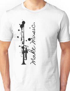 Make Music (Trumpet) Unisex T-Shirt