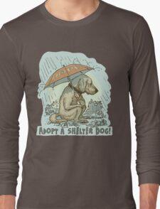 Adopt a Shelter Dog Long Sleeve T-Shirt