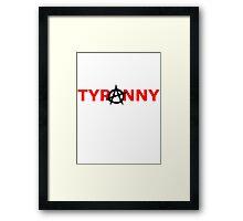 Tyranarchist Alternate Framed Print