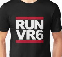 RUN VR6 Unisex T-Shirt