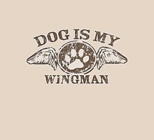 Dog is My Wingman Unisex T-Shirt
