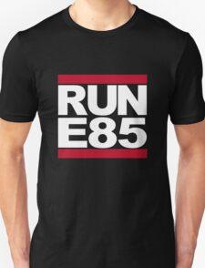 RUN E85 T-Shirt