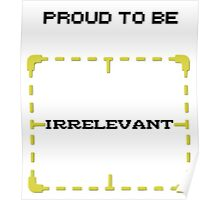 "Person of Interest ""Proud Irrelevant"" (White) Poster"