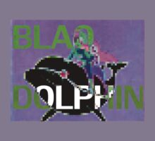 BLAQ DOLPHIN  by the cartel