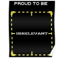 "Person of Interest ""Proud Irrelevant"" Poster"