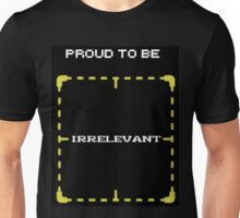 "Person of Interest ""Proud Irrelevant"" Unisex T-Shirt"