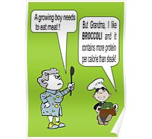 I Like Broccoli Grandma Poster Poster