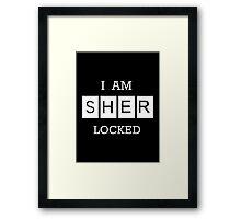 """""""I Am Sherlocked"""" Poster Framed Print"""