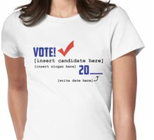 Choose Your Candidate Womens Fitted T-Shirt