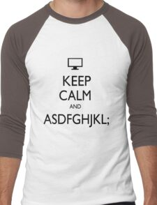 KEEP CALM AND ASDFGHJKL; Men's Baseball ¾ T-Shirt