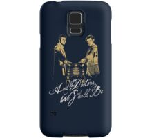 And Doctors we shall be Samsung Galaxy Case/Skin