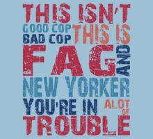 Fag & New Yorker by Captn-fckmagic