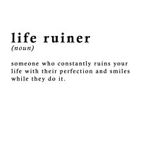 Life ruiner by Official Fantique