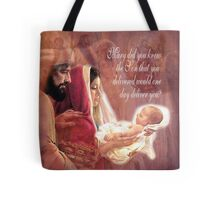 Mary Did You Know? Tote Bag
