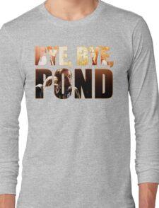 Bye, Bye, Pond Long Sleeve T-Shirt